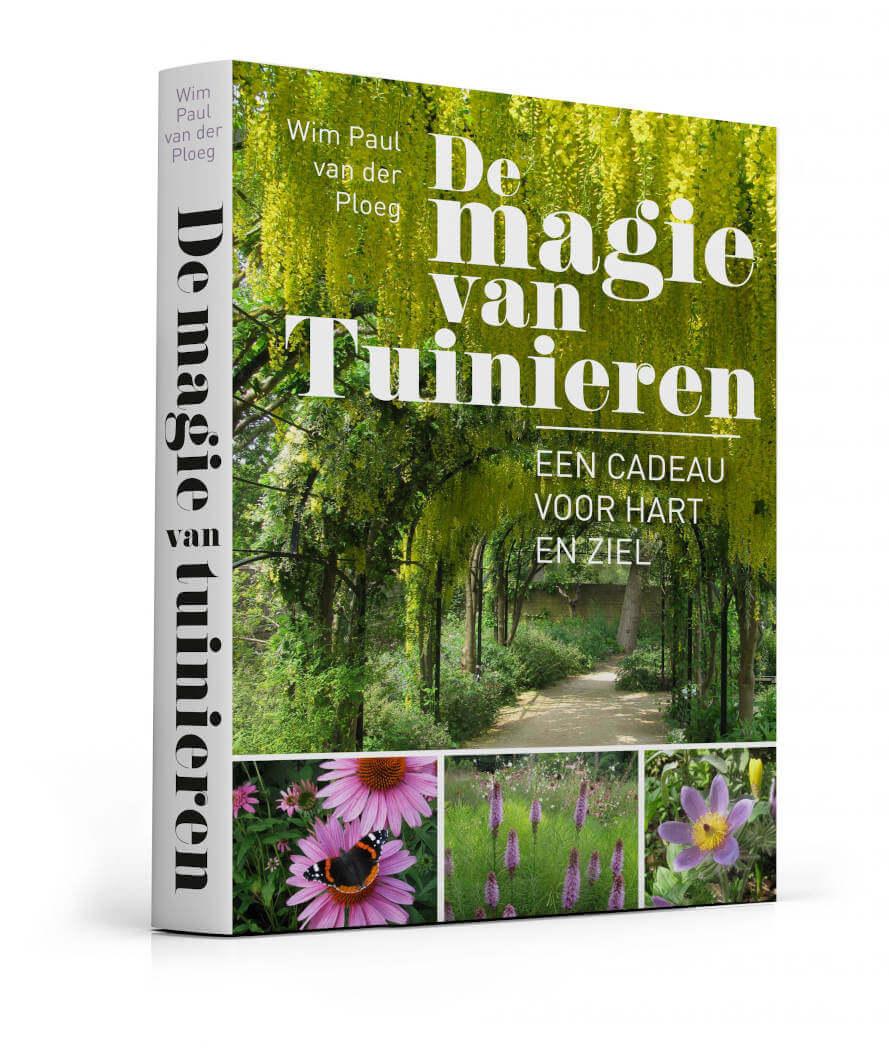 Boek De Magie van Tuinieren door Wim Paul van der Ploeg